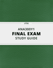 ANA300Y1- Final Exam Guide - Comprehensive Notes for the exam ( 183 pages long!)