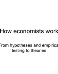 ECON 110 Lecture 1: Ch. 2 Scientific Method and Economic Theories