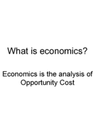 ECON 110 Lecture 6: Ch. 1 Economics and Opportunity Cost