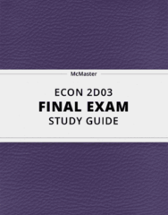 ECON 2D03- Final Exam Guide - Comprehensive Notes for the exam ( 47 pages long!)