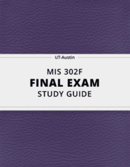 MIS 302F- Final Exam Guide - Comprehensive Notes for the exam ( 50 pages long!)