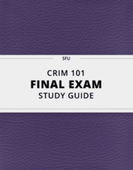 CRIM 101- Final Exam Guide - Comprehensive Notes for the exam ( 40 pages long!)