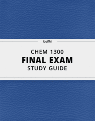 CHEM 1300- Final Exam Guide - Comprehensive Notes for the exam ( 93 pages long!)