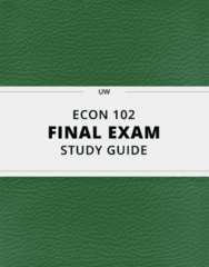 ECON 102- Final Exam Guide - Comprehensive Notes for the exam ( 50 pages long!)