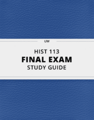 HIST 113- Final Exam Guide - Comprehensive Notes for the exam ( 34 pages long!)