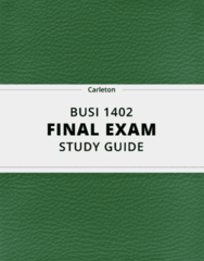 BUSI 1402- Final Exam Guide - Comprehensive Notes for the exam ( 42 pages long!)