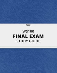 WS100- Final Exam Guide - Comprehensive Notes for the exam ( 60 pages long!)