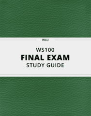 WS100- Final Exam Guide - Comprehensive Notes for the exam ( 30 pages long!)