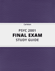 PSYC 2001- Final Exam Guide - Comprehensive Notes for the exam ( 25 pages long!)