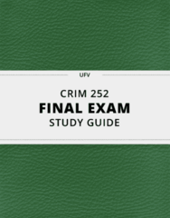 CRIM 252- Final Exam Guide - Comprehensive Notes for the exam ( 40 pages long!)