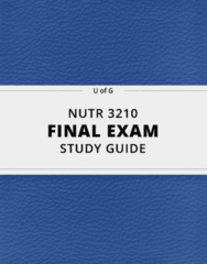 NUTR 3210- Final Exam Guide - Comprehensive Notes for the exam ( 23 pages long!)