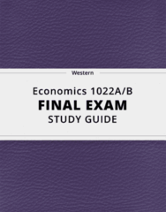 Economics 1022A/B- Final Exam Guide - Comprehensive Notes for the exam ( 103 pages long!)