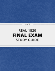 REAL 1820- Final Exam Guide - Comprehensive Notes for the exam ( 130 pages long!)