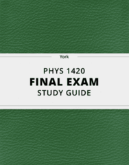 PHYS 1420- Final Exam Guide - Comprehensive Notes for the exam ( 33 pages long!)