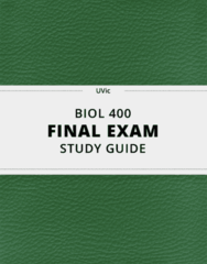 BIOL 400- Final Exam Guide - Comprehensive Notes for the exam ( 175 pages long!)