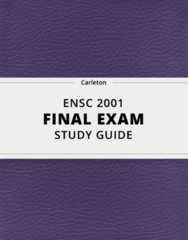 ENSC 2001- Final Exam Guide - Comprehensive Notes for the exam ( 39 pages long!)