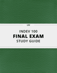 INDEV 100- Final Exam Guide - Comprehensive Notes for the exam ( 29 pages long!)