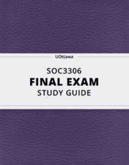 SOC3306- Final Exam Guide - Comprehensive Notes for the exam ( 35 pages long!)