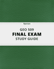 GEO 509- Final Exam Guide - Comprehensive Notes for the exam ( 41 pages long!)