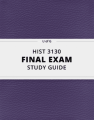 HIST 3130- Final Exam Guide - Comprehensive Notes for the exam ( 140 pages long!)
