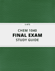 CHEM 1040- Final Exam Guide - Comprehensive Notes for the exam ( 72 pages long!)