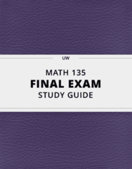 MATH 135- Final Exam Guide - Comprehensive Notes for the exam ( 28 pages long!)