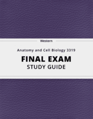 Anatomy and Cell Biology 3319- Final Exam Guide - Comprehensive Notes for the exam ( 25 pages long!)