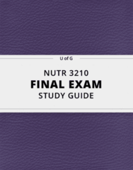 NUTR 3210- Final Exam Guide - Comprehensive Notes for the exam ( 74 pages long!)