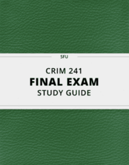 CRIM 241- Final Exam Guide - Comprehensive Notes for the exam ( 31 pages long!)
