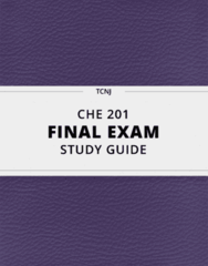 CHE 201- Final Exam Guide - Comprehensive Notes for the exam ( 46 pages long!)