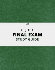 CLJ 101- Final Exam Guide - Comprehensive Notes for the exam ( 49 pages long!)