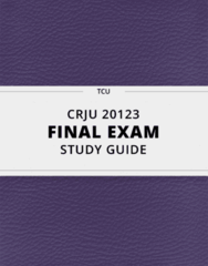 CRJU 20123- Final Exam Guide - Comprehensive Notes for the exam ( 35 pages long!)