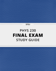 PHYS 230- Final Exam Guide - Comprehensive Notes for the exam ( 25 pages long!)