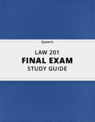 LAW 201- Final Exam Guide - Comprehensive Notes for the exam ( 26 pages long!)