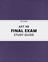 ART 9B- Final Exam Guide - Comprehensive Notes for the exam ( 39 pages long!)