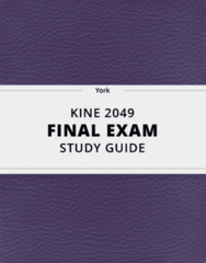 KINE 2049- Final Exam Guide - Comprehensive Notes for the exam ( 38 pages long!)