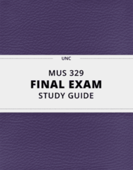 MUS 329- Final Exam Guide - Comprehensive Notes for the exam ( 33 pages long!)