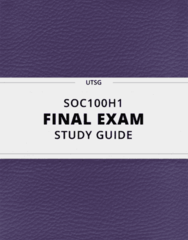 SOC100H1- Final Exam Guide - Comprehensive Notes for the exam ( 66 pages long!)