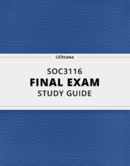 SOC3116- Final Exam Guide - Comprehensive Notes for the exam ( 26 pages long!)