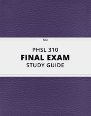 PHSL 310- Final Exam Guide - Comprehensive Notes for the exam ( 56 pages long!)
