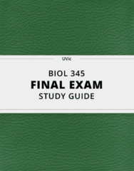 BIOL 345- Final Exam Guide - Comprehensive Notes for the exam ( 50 pages long!)