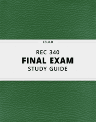 REC 340- Final Exam Guide - Comprehensive Notes for the exam ( 62 pages long!)