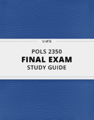 POLS 2350- Final Exam Guide - Comprehensive Notes for the exam ( 29 pages long!)