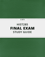HIST285- Final Exam Guide - Comprehensive Notes for the exam ( 62 pages long!)