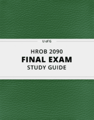 HROB 2090- Final Exam Guide - Comprehensive Notes for the exam ( 64 pages long!)