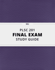 PLSC 201- Final Exam Guide - Comprehensive Notes for the exam ( 41 pages long!)