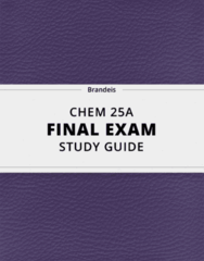 CHEM 25A- Final Exam Guide - Comprehensive Notes for the exam ( 42 pages long!)
