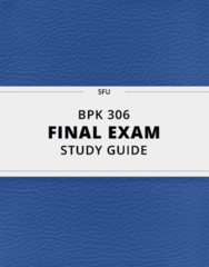 BPK 306- Final Exam Guide - Comprehensive Notes for the exam ( 106 pages long!)