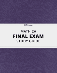 MATH 2A- Final Exam Guide - Comprehensive Notes for the exam ( 64 pages long!)