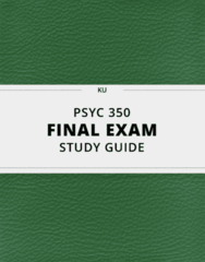 PSYC 350- Final Exam Guide - Comprehensive Notes for the exam ( 34 pages long!)